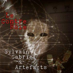 Sylvain Gabriel Le Contre Rôle CD 2020